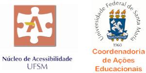 Logos das entidades institucionais apoiadoras do evento, da esquerda para direita Núcleo de Acessibilidade da UFSM e Coordenadoria de Ações Educacionais da UFSM