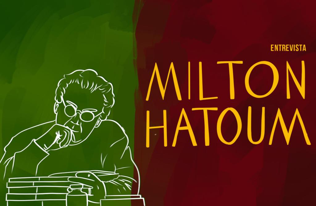 """Ilustração colorida na horizonal. O fundo da imagem é dividido ao meio entre duas cores - verde e vermelho bordô. À esquerda, a silhueta de um homem com óculos lendo um livro. À direita, a legenda de """"Entrevista: Milton Hatoum""""."""
