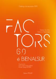 FACTORS-6-e-BienalSur-Festival-de-Arte-Ciencia-e-Tecnologia_Capa