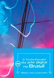 O-Curto-Circuito-da-arte-digital-no-Brasil_Capa