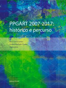 PPGART_2007-2017_Historico-e-Percurso_Capa