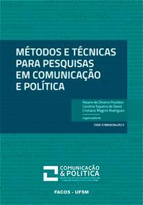 Métodos e técnicas para pesquisas em comunicação e política