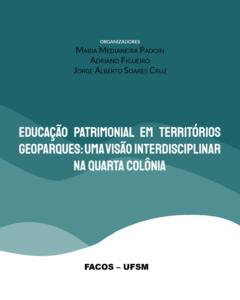 Educação Patrimonial em Territórios de Geoparques
