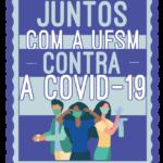 Selo Juntos com a UFSM contra a Covid-19
