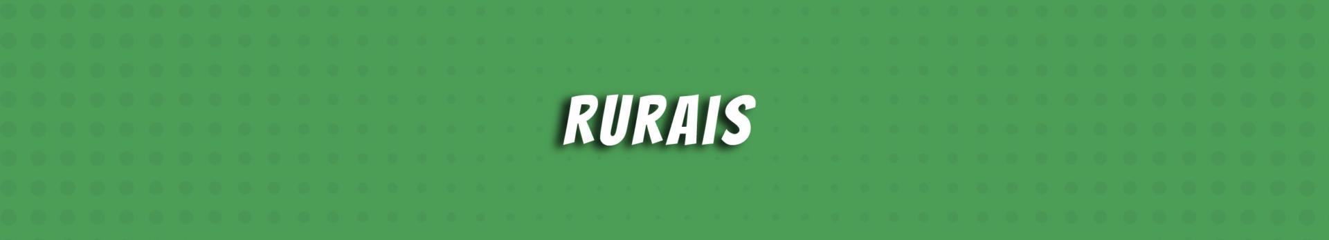 Rurais
