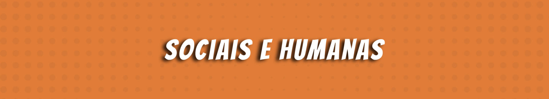 Sociais e Humanas